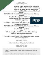 Minuteman Transit, Inc., D/B/A Tennessee Delivery Systems, Inc. D v. Leasing, Inc. C.C.S. Inc., D/B/A Baken Delivery Services Roscoe Jordan, Plaintiffs v. Campbell-Taggert, Inc. Merico, Inc. Dean Burger, Minuteman Transit, Inc., D/B/A Tennessee Delivery Systems, Inc., Plaintiff- and D v. Leasing, Inc. C.C.S. Inc., D/B/A Baken Delivery Services Roscoe Jordan v. Campbell-Taggert, Inc. Merico, Inc. Dean Burger, 861 F.2d 714, 4th Cir. (1988)