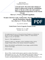 Harvey C. Wall v. Wake County Jail Nathan Rice, Warden John Baker, Sheriff, in Re Harvey C. Wall, 865 F.2d 1261, 4th Cir. (1989)