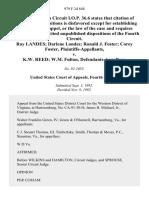 Ray Landes Darlene Landes Ronald J. Foster Corey Foster v. K.W. Reed W.M. Fulton, 979 F.2d 848, 4th Cir. (1992)