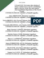 United States v. John Arrington, United States of America v. Teresa Brown, A/K/A Teressas Johnson, United States of America v. Cassandra Braswell, A/K/A Sandra, United States of America v. Hope Charnice Lawson, United States of America v. Martha Charice Cook, United States of America v. Mayso A. Lawrence, United States of America v. Jamws Forrester, A/K/A Jj, United States of America v. Otis Payne, A/K/A Omar, United States of America v. Tommy Lee Canty, Jr., United States of America v. Anthony Rayfiels Wilson, A/K/A Ray, United States of America v. Samantha Wallace, A/K/A Sam, United States of America v. Lacy Lee Melvin, United States of America v. Colbert Toliver, A/K/A Pumpkin, United States of America v. Donald Kirkland, A/K/A Popcorn, 979 F.2d 849, 4th Cir. (1992)