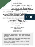 Glen A. Juntti Barbara J. Juntti, and on Behalf of Those Similarly Situated, and Robert M. Martin Cecelia A. Martin David F. Apple, M.D. Professional Corporation Pension Plan v. Prudential-Bache Securities, Inc. John Rissanen Terrill A. Turner Robert E. Johnson, Jr. J & T Investors, Incorporated John C. Does, 1-100, 993 F.2d 228, 4th Cir. (1993)