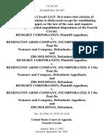 Remgrit Corporation v. Remington Arms Company, Incorporated E I Du Pont De Nemours and Company, and Zbs Holdings, Remgrit Corporation v. Remington Arms Company, Incorporated E I Du Pont De Nemours and Company, and Zbs Holdings, Remgrit Corporation v. Remington Arms Company, Incorporated E I Du Pont De Nemours and Company, and Zbs Holdings, 7 F.3d 225, 4th Cir. (1993)
