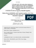 United States v. Ruben Dario Londono, A/K/A Antonio Londono, A/K/A Tony, A/K/A Tony Tew, A/K/A Alex, A/K/A Sammy, 8 F.3d 821, 4th Cir. (1993)