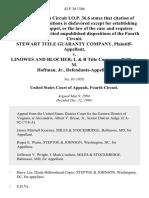 Stewart Title Guaranty Company v. Linowes and Blocher L & B Title Company William M. Hoffman, Jr., 42 F.3d 1386, 4th Cir. (1994)