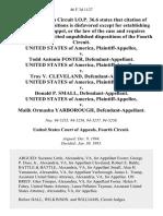 United States v. Todd Antonio Foster, United States of America v. Troy v. Cleveland, United States of America v. Donald P. Small, United States of America v. Malik Ormasha Yarborough, 46 F.3d 1127, 4th Cir. (1995)