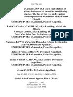 United States v. Luis Carvajal-Castillo, A/K/A Lewshing, A/K/A Luis Alberto Carvajal-Castillo, A/K/A Lushing, A/K/A Lewis Zosa, A/K/A John Doe, United States of America v. Alphonso Lewis, A/K/A John Doe, A/K/A Alfonso Lewis, A/K/A Jackson, United States of America v. Arturo Francisco Brown, United States of America v. Yezica Yalina Vejarano, A/K/A Jessica, United States of America v. Jesus Garcia, 958 F.2d 369, 4th Cir. (1992)