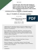 United States v. Henry F. Warden, Jr., 962 F.2d 8, 4th Cir. (1992)