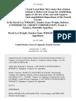 In Re David Lee Wright Sandra Liane Wright, Debtors. Commercial Credit Corporation Frank J. Santoro v. David Lee Wright Sandra Liane Wright, 77 F.3d 472, 4th Cir. (1996)
