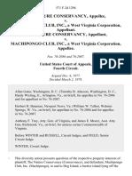 The Nature Conservancy v. MacHipongo Club, Inc., a West Virginia Corporation, the Nature Conservancy v. MacHipongo Club, Inc., a West Virginia Corporation, 571 F.2d 1294, 4th Cir. (1978)