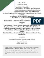 In Re Robert B. Scarlett, Gerald N. Klauber v. Berkshire Life Insurance Company, and Paul Gibbons, Trustee of Fine, Gibbons & MacMeekin P.A. Employee Retirement Pension Plan F/k/a Fine & Klauber Employee Retirement Benefit Plan Howard Fine, Trustee of Fine, Gibbons & MacMeekin P.A. Employee Retirement Pension Plan F/k/a Fine & Klauber Employee Retirement Benefit Plan, 907 F.2d 1139, 4th Cir. (1990)