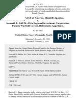 United States v. Kenneth L. Baum, D/B/A Regional Investment Corporation Pamela Warfield Larson, 16 F.3d 412, 4th Cir. (1994)