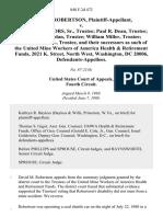 David M. Robertson v. Joseph P. Connors, Sr., Trustee Paul R. Dean, Trustee William B. Jordan, Trustee William Miller, Trustee Donald Pierce, Jr., Trustee, and Their Successors as Such of the United Mine Workers of America Health & Retirement Funds, 2021 K. Street, North West, Washington, Dc 20006, 848 F.2d 472, 4th Cir. (1988)