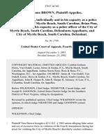 Tara Simone Brown v. Robert Gilmore, Individually and in His Capacity as a Police Officer of the City of Myrtle Beach, South Carolina Brian Pina, Individually and in His Capacity as a Police Officer of the City of Myrtle Beach, South Carolina, and City of Myrtle Beach, South Carolina, 278 F.3d 362, 4th Cir. (2002)