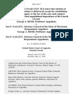 George A. Resh v. Jon P. Galley Attorney General of the State of Maryland, George A. Resh v. Jon P. Galley Attorney General of the State of Maryland, 962 F.2d 7, 4th Cir. (1992)