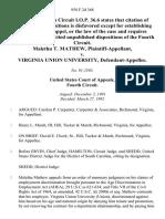 Malethu T. Mathew v. Virginia Union University, 958 F.2d 368, 4th Cir. (1992)