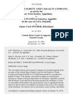 The Accredited Surety and Casualty Company, as Surety for James York Snyder v. United States of America, in the Case Of