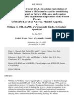 United States v. William H. Williams, A/K/A Kenneth Biddle, 46 F.3d 1129, 4th Cir. (1995)