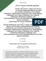 United States v. Farhad Talebnejad, A/K/A Fran T. Nejad, A/K/A Fran T. Nejad Shirazi, A/K/A Farhad Talebnehad Shirazi Fatameh Talebnejad, A/K/A Fatemeh Talebnejad, A/K/A Fatameh Talebnejao Abdolrahman Talebnejad, A/K/A Abdol Rahman Talebnejad, A/K/A Abdol Talebnejad, A/K/A Abdol R. Talebnejad, and Foad Talebnejad, A/K/A Foad Talebnejad Shirazi, A/K/A Foad Shirazi, United States of America v. Farhad Talebnejad, A/K/A Fran T. Nejad, A/K/A Fran T. Nejad Shirazi, A/K/A Farhad Talebnehad Shirazi Fatameh Talebnejad, A/K/A Fatemeh Talebnejad, A/K/A Fatameh Talebnejao Abdolrahman Talebnejad, A/K/A Abdol Rahman Talebnejad, A/K/A Abdol Talebnejad, A/K/A Abdol R. Talebnejad, and Foad Talebnejad, A/K/A Foad Talebnejad Shirazi, A/K/A Foad Shirazi, 460 F.3d 563, 4th Cir. (2006)