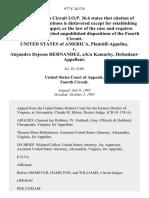 United States v. Alejandro Dejesus Hernandez, A/K/A Kamarky, 977 F.2d 574, 4th Cir. (1992)