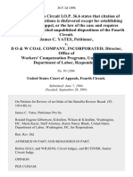 James C. Yates v. D O & W Coal Company, Incorporated Director, Office of Workers' Compensation Programs, United States Department of Labor, 36 F.3d 1096, 4th Cir. (1994)