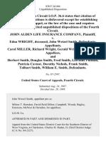 John Alden Life Insurance Company v. Edna Wright, Deceased, John Wetzel Smith, Carol Miller, Richard Wright, Gerald Wright, and Herbert Smith, Douglas Smith, Fred Smith, Lorraine Putman, Patricia Cavnor, Dorothy Nichols, Frank Smith, Tolbart Smith, William E. Smith, 838 F.2d 466, 4th Cir. (1988)