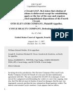 Otis Elevator Company v. Coyle Realty Company, 838 F.2d 467, 4th Cir. (1988)