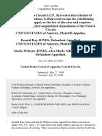 United States v. Donald Ray Jones, United States of America v. Sheila Wilborn Jones, A/K/A Sheila Allene Wilborn, 852 F.2d 566, 4th Cir. (1988)