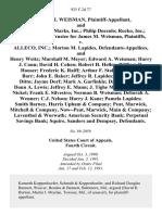 Lawrence I. Weisman, and David P. Gould Marks, Inc. Philip Doccolo Rocko, Inc. Patrick L. Day, Trustee for James M. Weisman v. Alleco, Inc. Morton M. Lapides, and Henry Weitz Marshall M. Meyer Edward A. Weisman Harry J. Conn David H. Cohen Robert H. Heller William D. Houser Frederic K. Raiff Arthur F. Staley David C. Barr John E. Baker Jeffrey R. Lapides Heather A. Ditto Jayme Dorf Mark A. Garfinkle David S. Klein Donn A. Lewis Jeffrey E. Mann J. Tighe Merkert Joan L. Nickel Frank E. Silvestro Norman B. Weisman Deborah A. Wenner C.J. Nelson Harry J. Kane Pamela Lapides Smith Barney, Harris Upham & Company Peat, Marwick, Mitchell & Company, Now--Peat, Marwick, Main & Company Laventhol & Worwath American Security Bank Perpetual Savings Bank Squire, Sanders and Dempsey, 925 F.2d 77, 4th Cir. (1991)