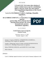 Larry K. Sulfridge Leslie G. Sulfridge, Plaintiffs v. 84 Lumber Company, a Corporation Lumber Company, a General Partnership Pierce-Hardy Real Estate, Incorporated, Partner 84 Associates, Incorporated, Partner, 972 F.2d 342, 4th Cir. (1992)