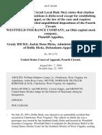 Westfield Insurance Company, an Ohio Capital Stock Company v. Grady Hicks Jackie Dean Hicks, Administrator of the Estate of Dollie Hicks, 64 F.3d 661, 4th Cir. (1995)