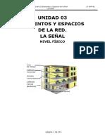 Unidad 3 - ELEMENTOS Y ESPACIOS DE LA RED. LA SEÑAL. - Redes locales (SMR)