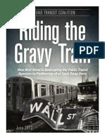 Riding the Gravy Train
