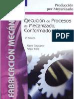 94095547 Mec Ejecucion y Procesos de Mecanizado Conformado y Montaje