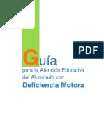 Guia Para La Atencion Educativa Del Alumnado Con Deficiencia Motora