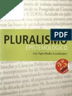 122786707 Pluralismo Epistemologico Luis Tapia Mealla Coordinador