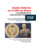 Reseña histórica de la UNP Manta o el desafío de la comunicación manabita.