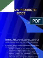 ANALIZA PRODUCTEI FIZICE