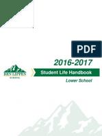 Ben Lippen Lower School Student Life Handbook 2016-2017