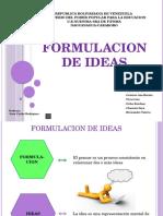Formulacion de La Ideas