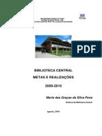 Realizações e Metas 2009-2016