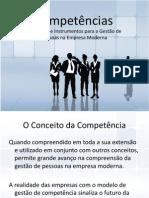 Competências , conceitos e instrumentos para a gestão de pessoas na empresa moderna.