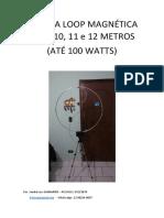Antena Loop Magnética Para 10 11 e 12 Metros - Até 100 Watts