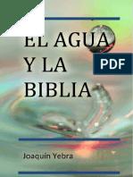 El Agua y La Biblia, Juaquin Yebra