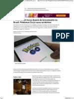 Menos de 24 Horas Depois Do Lançamento No Brasil, Pokémon Go Já Causa Acidentes - Nacional - Estado de Minas