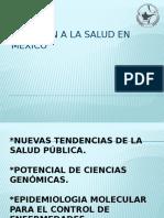 ATENCION A LA SALUD EN MEXICO NUEVAS TENDENCIAS.pptx