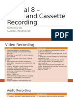 Video and Cassette Recording