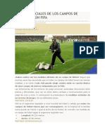 MEDIDAS OFICIALES DE LOS CAMPOS DE FÚTBOL SEGÚN FIFA.docx