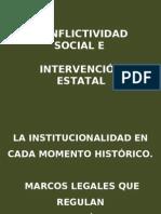Conflictividad social e intervención estatal