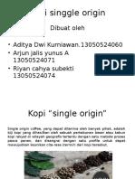 Kopi Single Origin