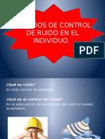 MÉTODOS DE CONTROL DE RUIDO EN EL INDIVIDUO.pptx